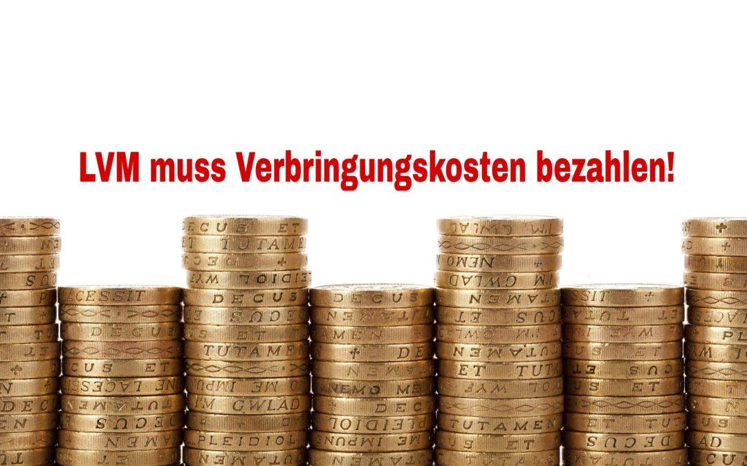LVM muss Verbringungskosten bezahlen