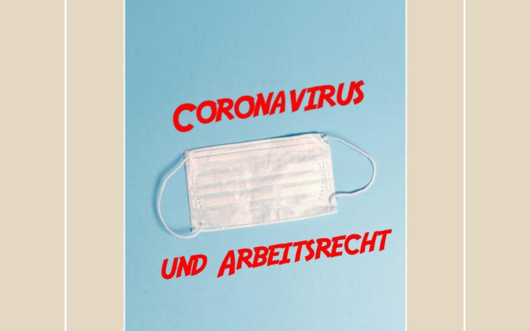 Coronavirus und Arbeitsrecht