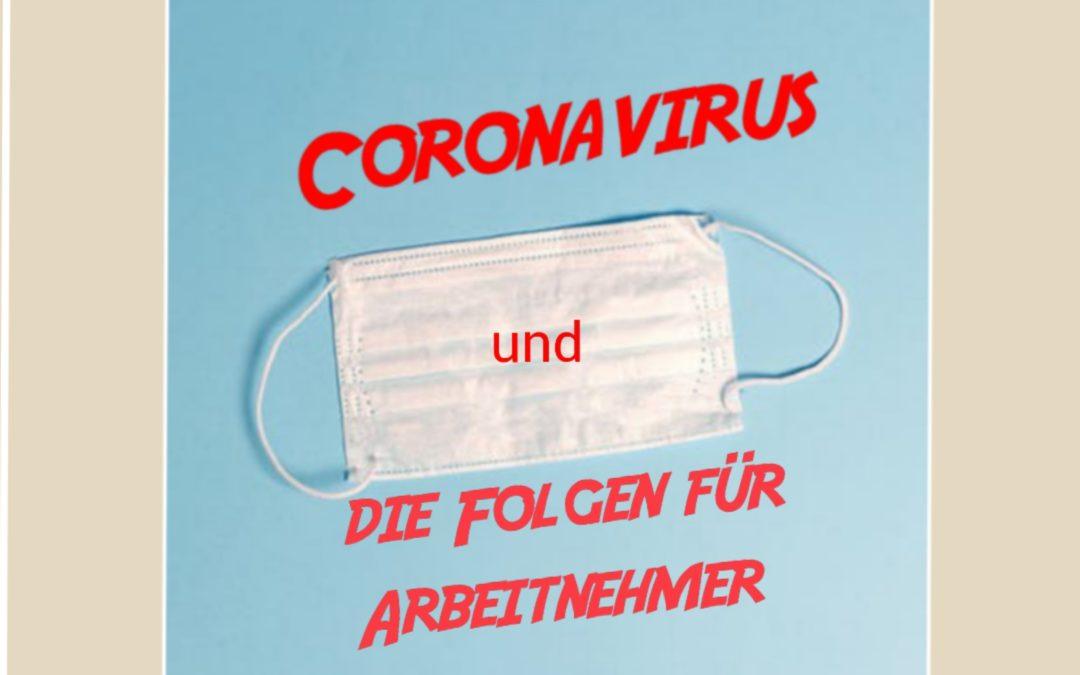 Das Coronavirus und die Folgen für Arbeitnehmer